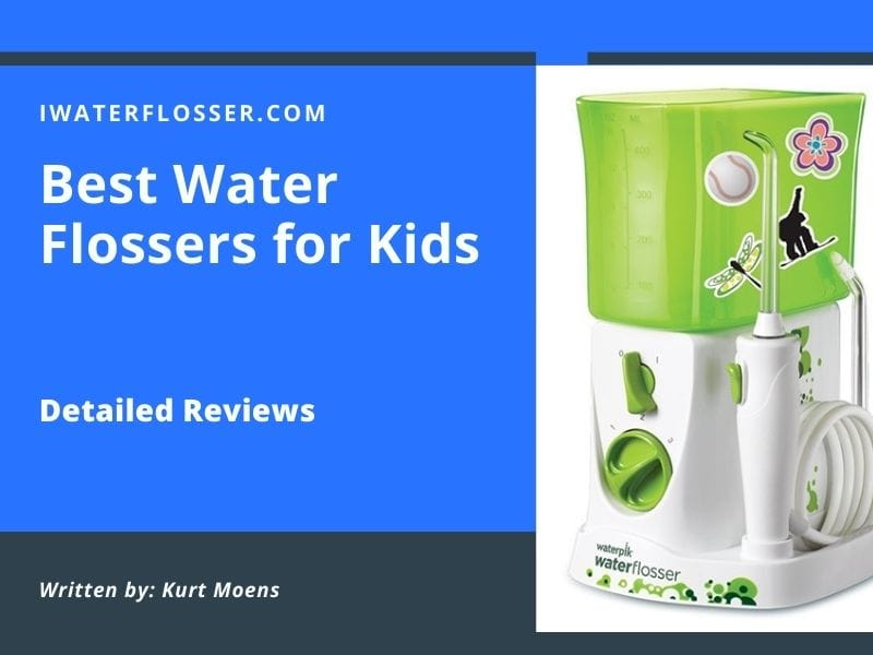 Top 3 Best Water Flossers for Kids Detailed Reviews 2021 1